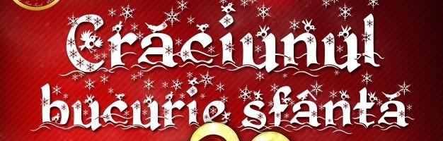 """Spectacolul """"Crăciunul – bucurie sfântă"""""""