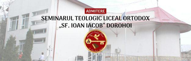 Admitere 2019 la Seminarul Teologic Ortodox Dorohoi